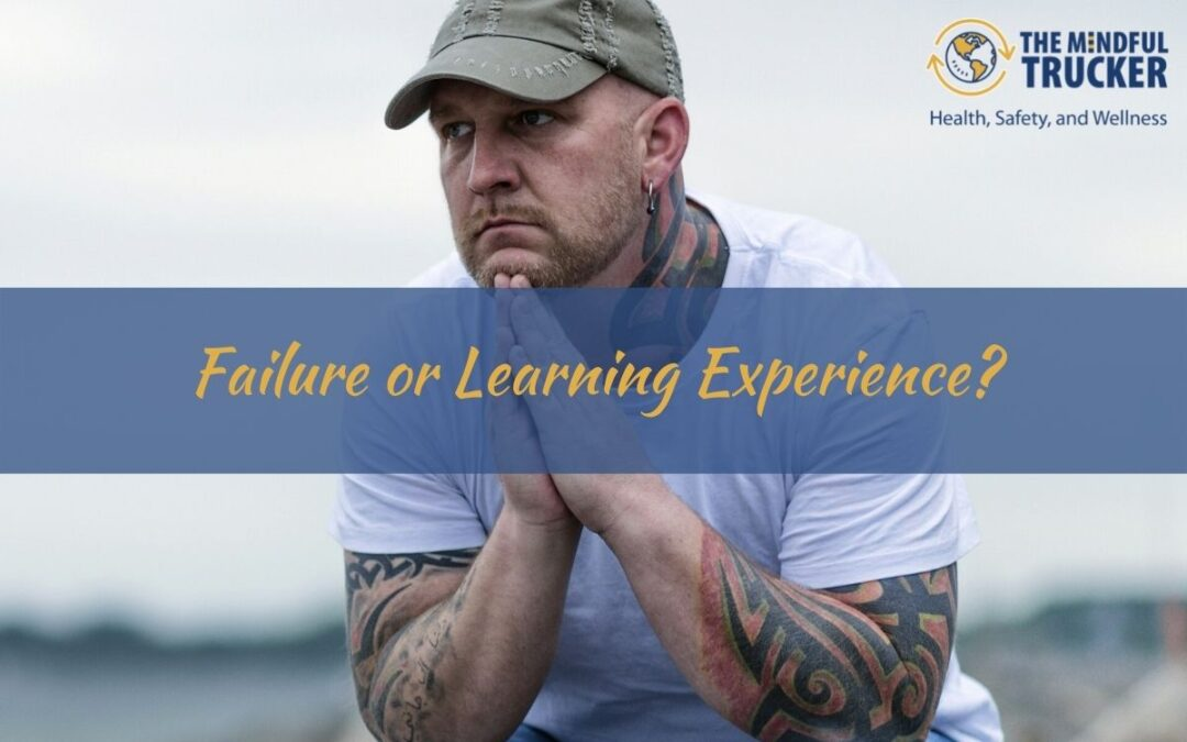 Failure or Learning Experience